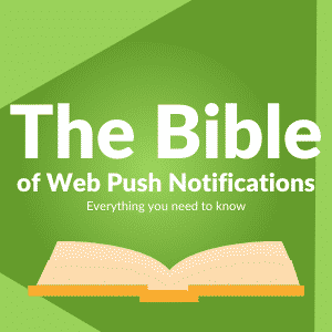 Complete Web Push Notifications Guide